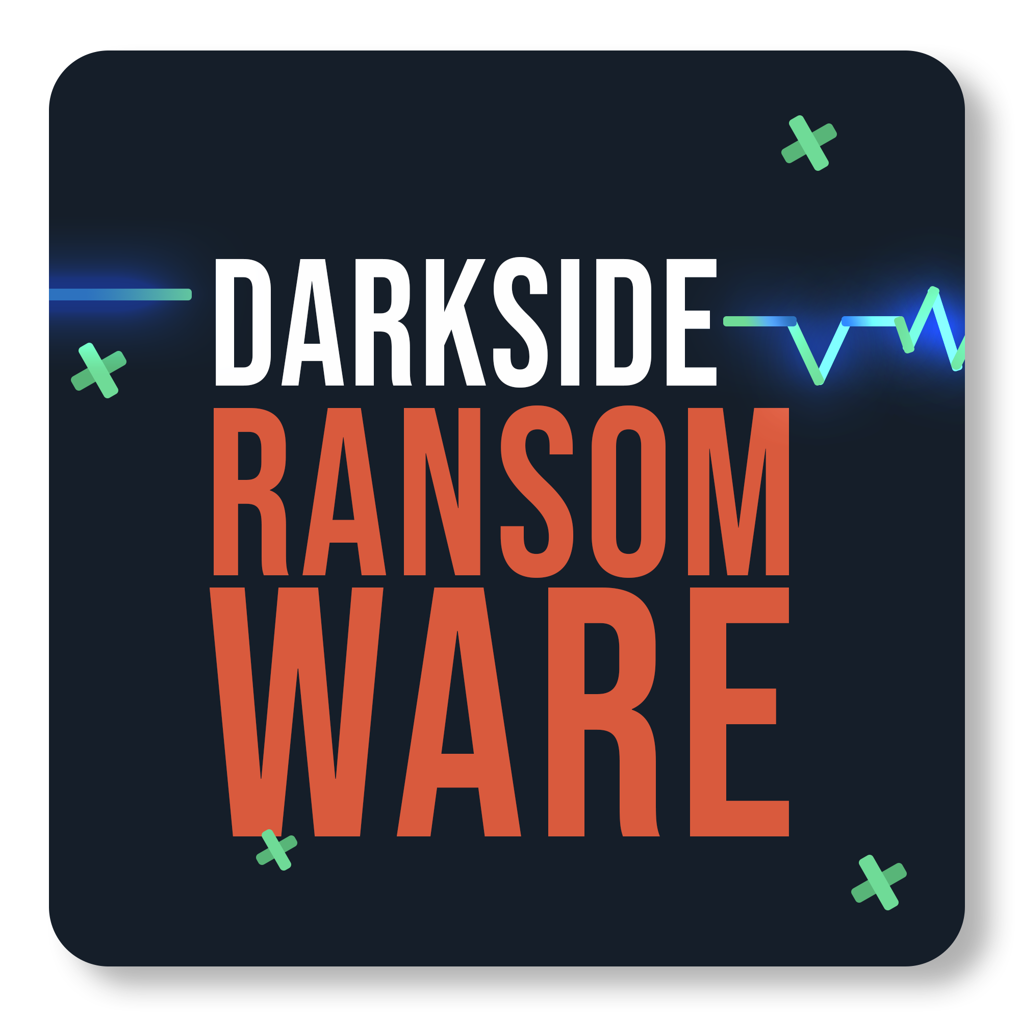 Darkside: The Ransomware that brought a US pipeline to a halt